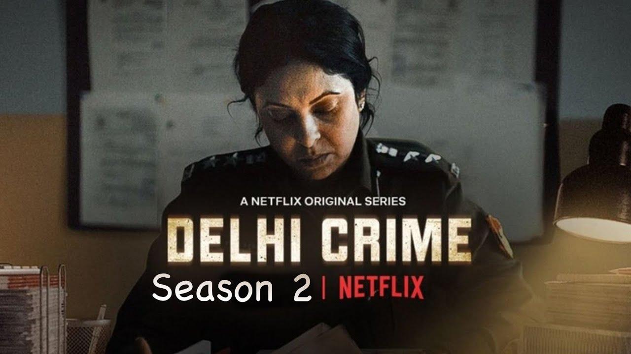 Delhi Crime Season 2 upcoming hindi web series